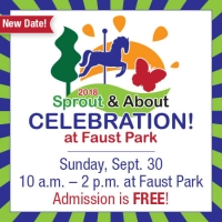 Be our guest at the free Sprout Celebration at Faust Park